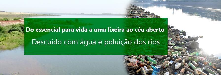 Descuido com água e poluição dos rios
